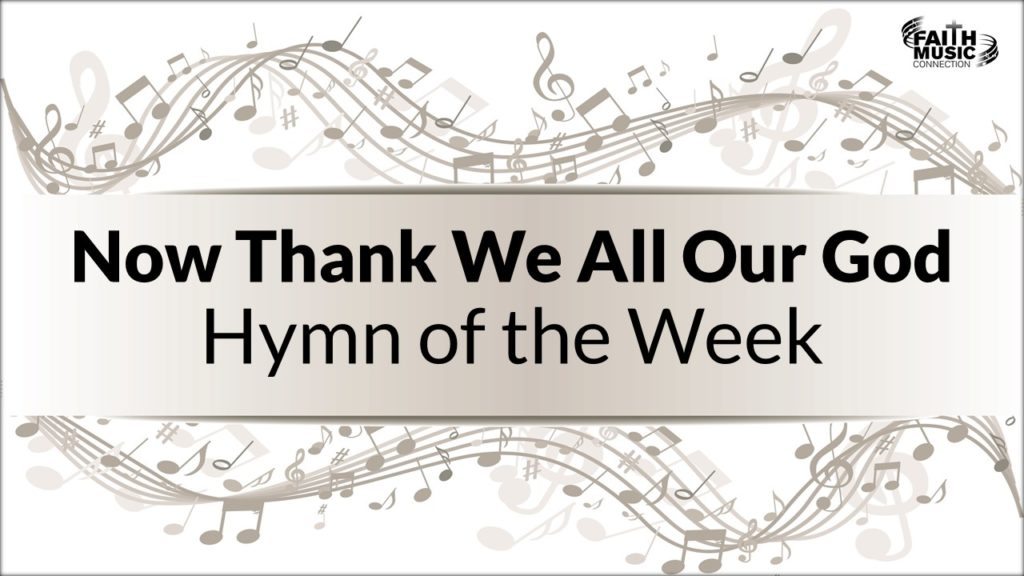 Now Thank We All Our God-HOTW by Faith Music Connection