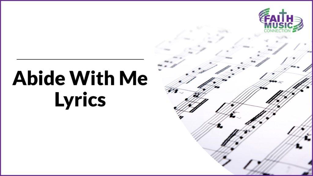 Abide With Me Hymn Lyrics by Faith Music Connection
