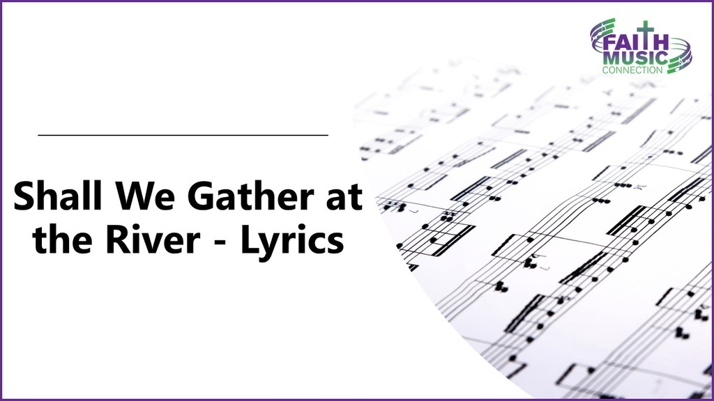 Shall We Gather at the River Lyrics Graphic Template