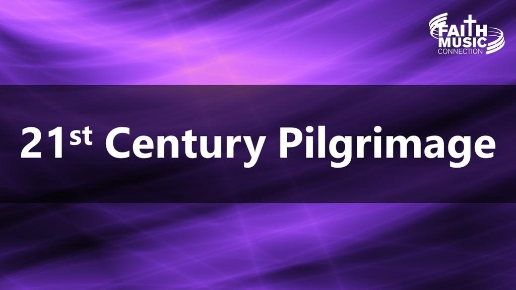 A 21st Century Pilgrimage