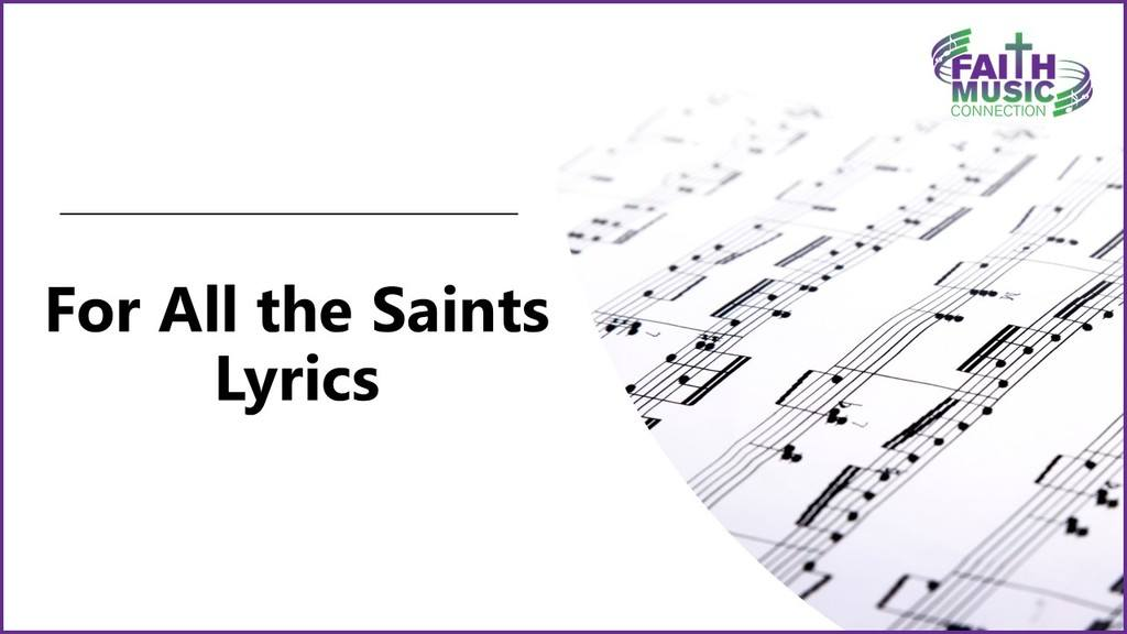 For All the Saints Lyrics Graphic Template