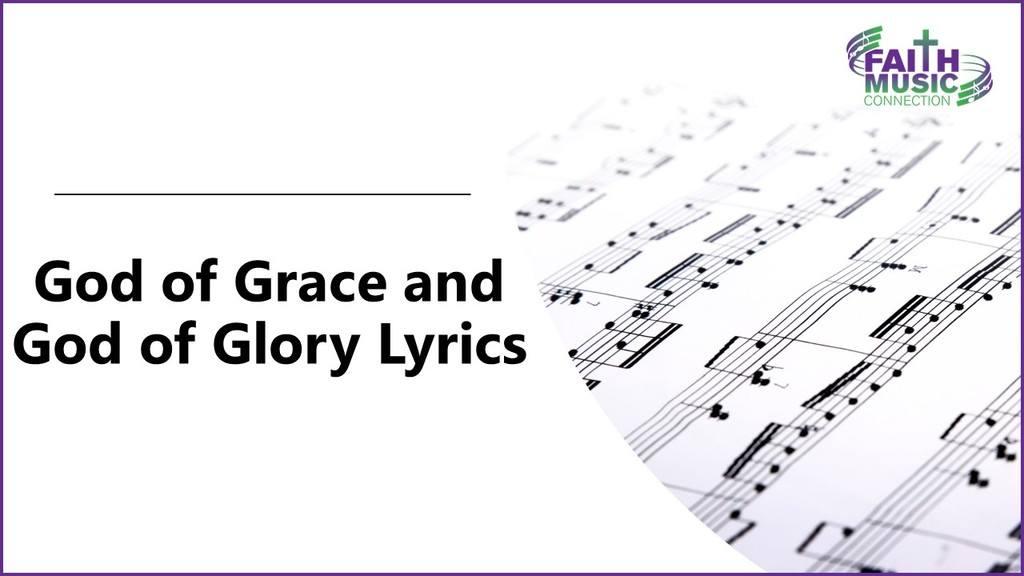 God of Grace and God of Glory Lyrics Graphic Template