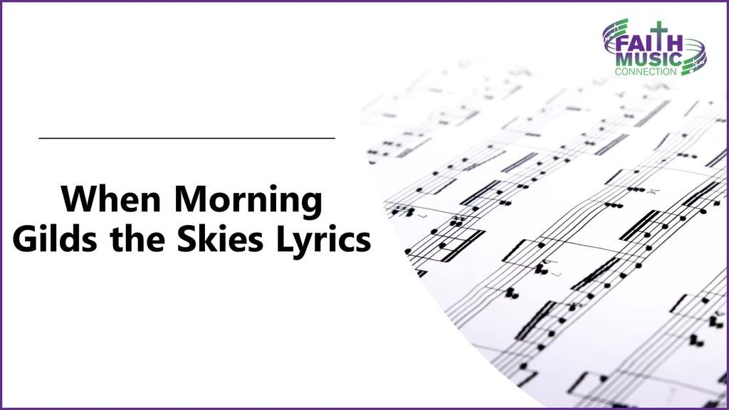 When Morning Gilds the Skies Lyrics Graphic Template