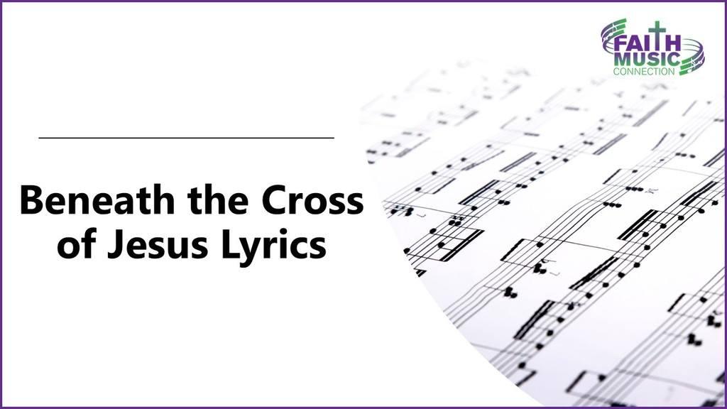 Beneath the Cross of Jesus Lyrics Graphic Template