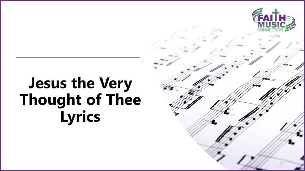 Jesus the Very Thought of Thee Lyrics Graphic Template