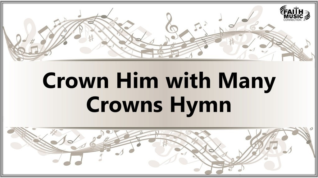 Crown Him with Many Crowns Hymn