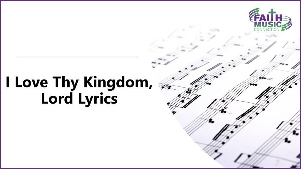 I Love Thy Kingdom, Lord Lyrics Graphic Template
