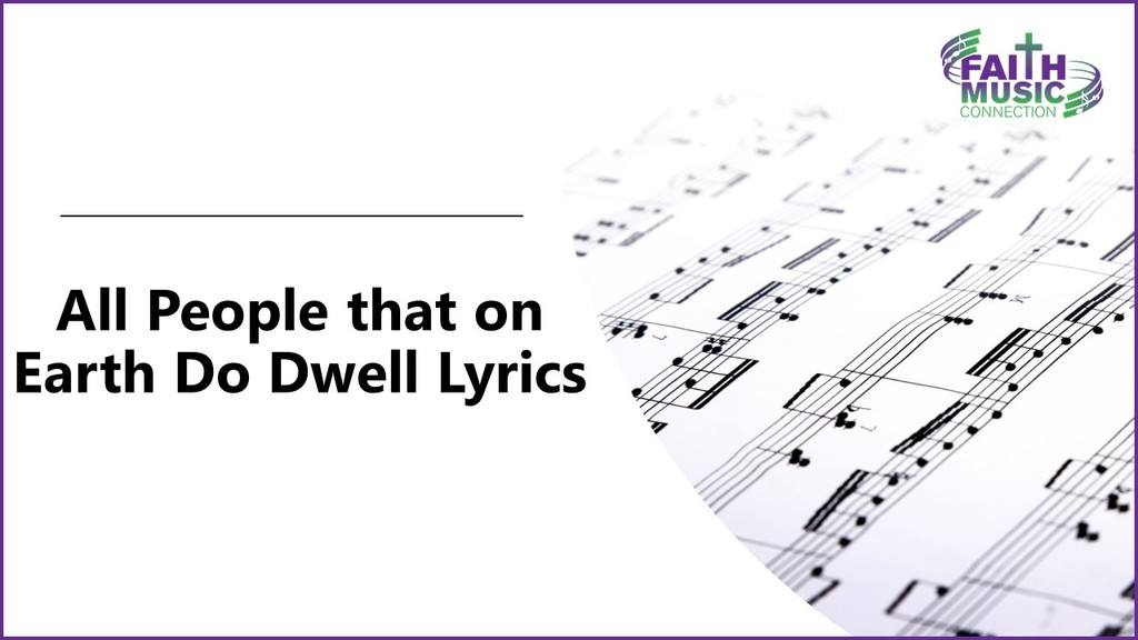 All People that on Earth Do Dwell Lyrics