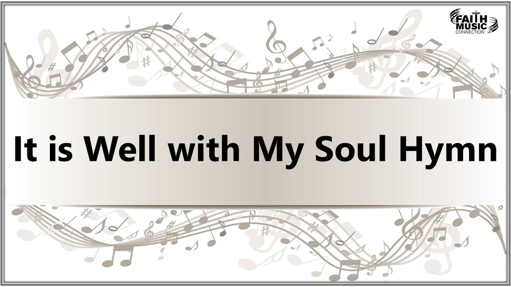 It is Well with My Soul Hymn