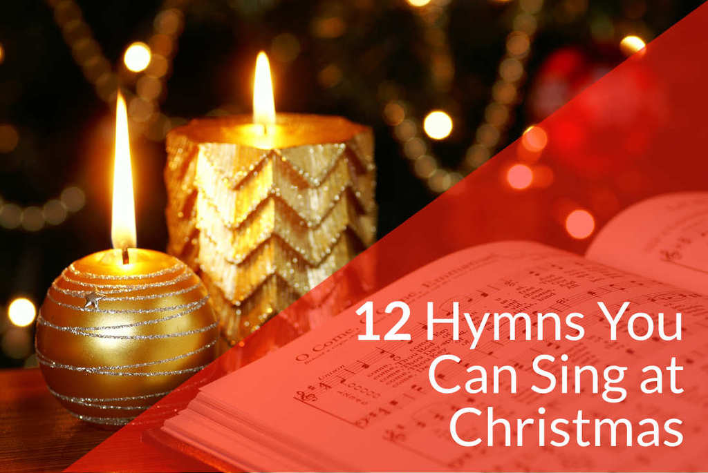 12 Hymns You Can Sing at Christmas by Faith Music Connection